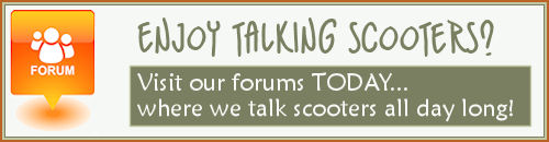 Talk scooters at our scooter forum